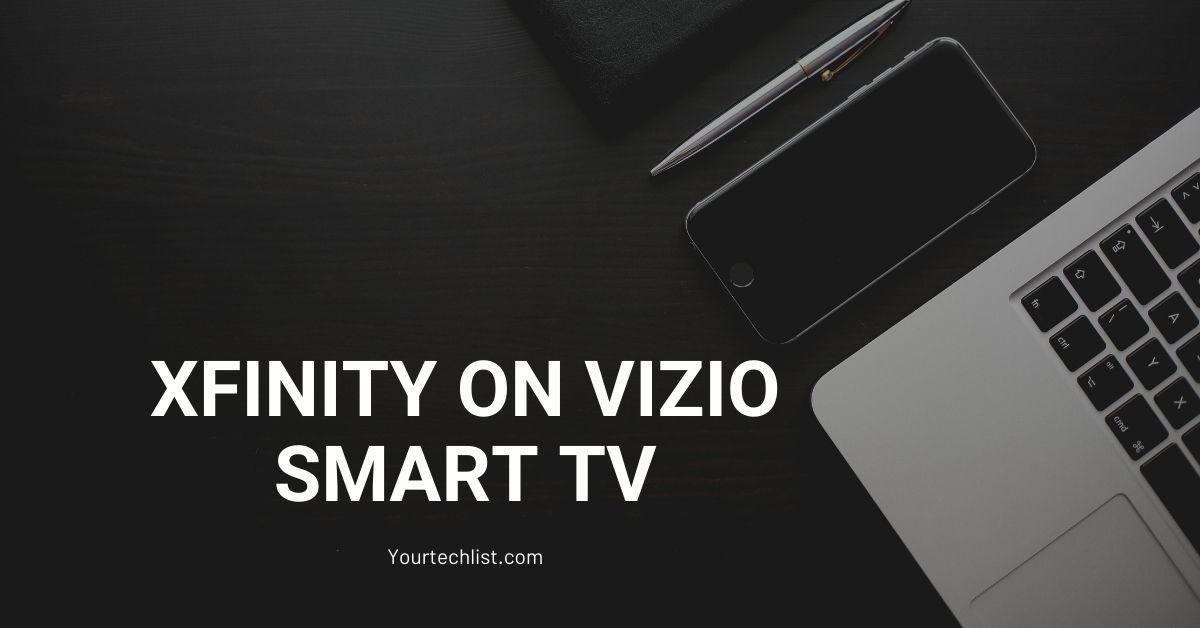 Xfinity on Vizio Smart TV