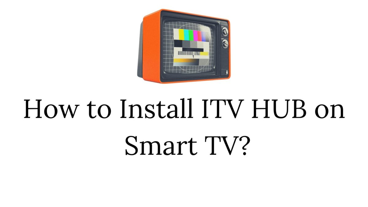 ITV Hub on Smart TV