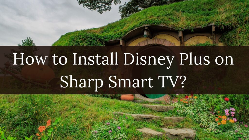 Disney plus on Sharp Smart TV