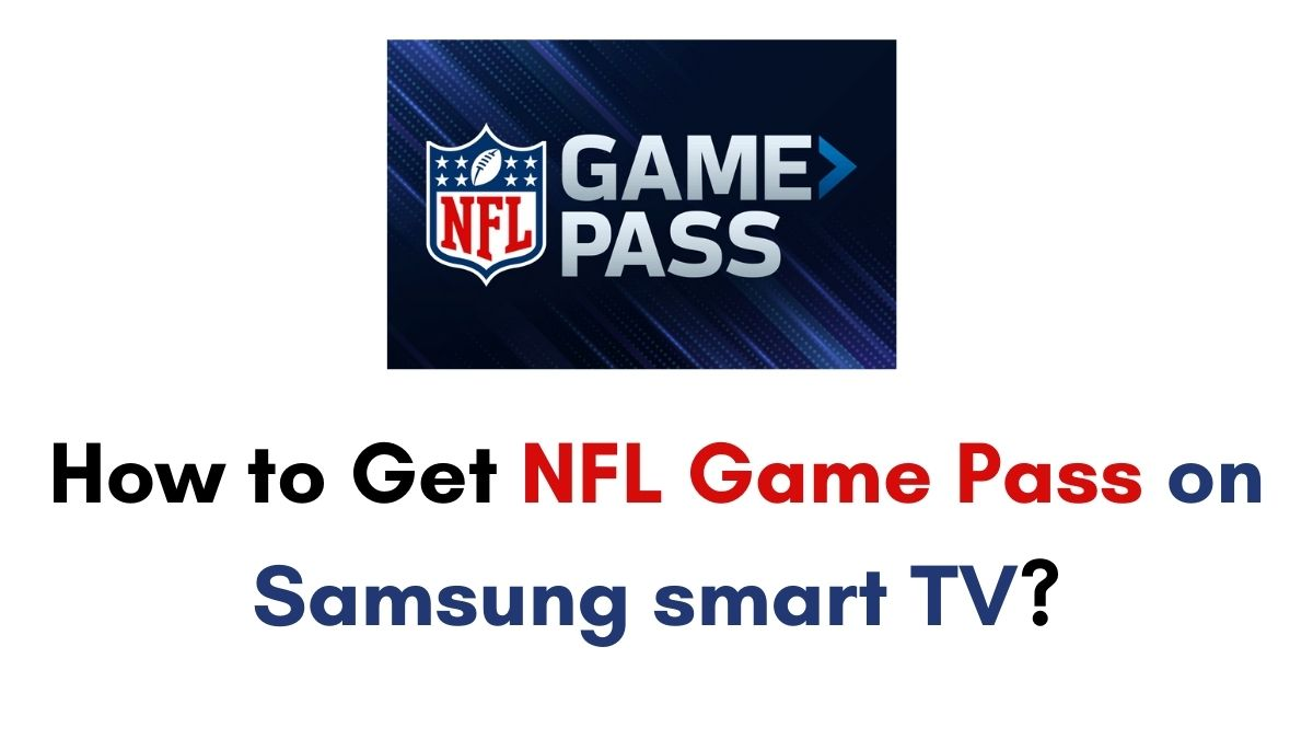 NFL Game Pass on Samsung smart TV