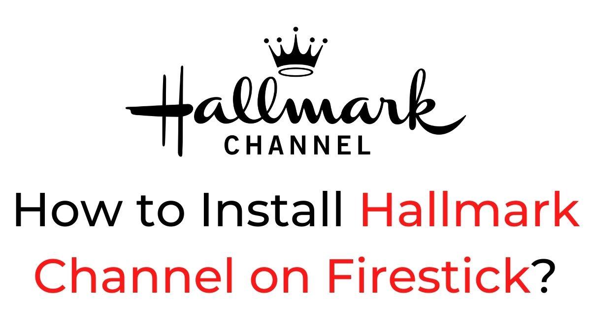 Hallmark Channel on Firestick